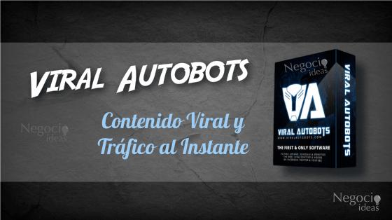 Viral Autobots Contenido Viral y Tráfico al Instante