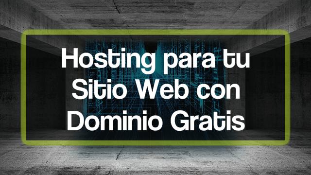Servicio Hosting dominio gratis
